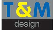 T&M DESIGN